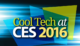 Best of CES 2016, Top Cool Gadgets Of CES 2016