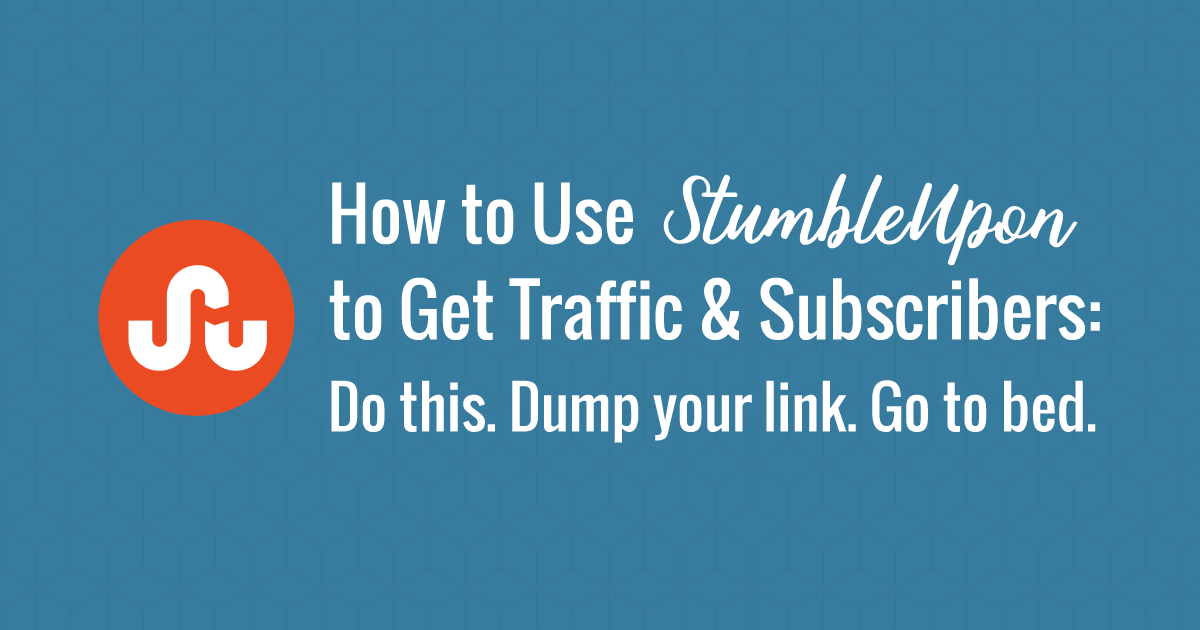 use-stumbleupon-to-get-traffic on site