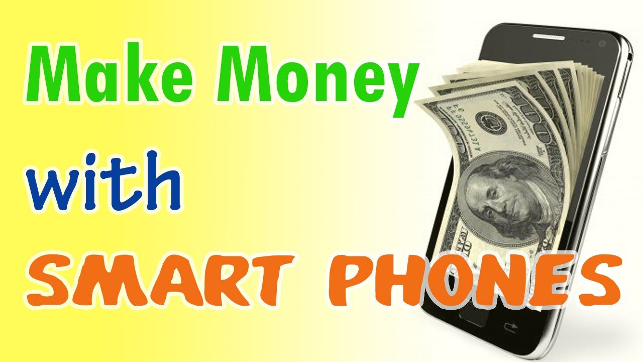 make money online smartphone