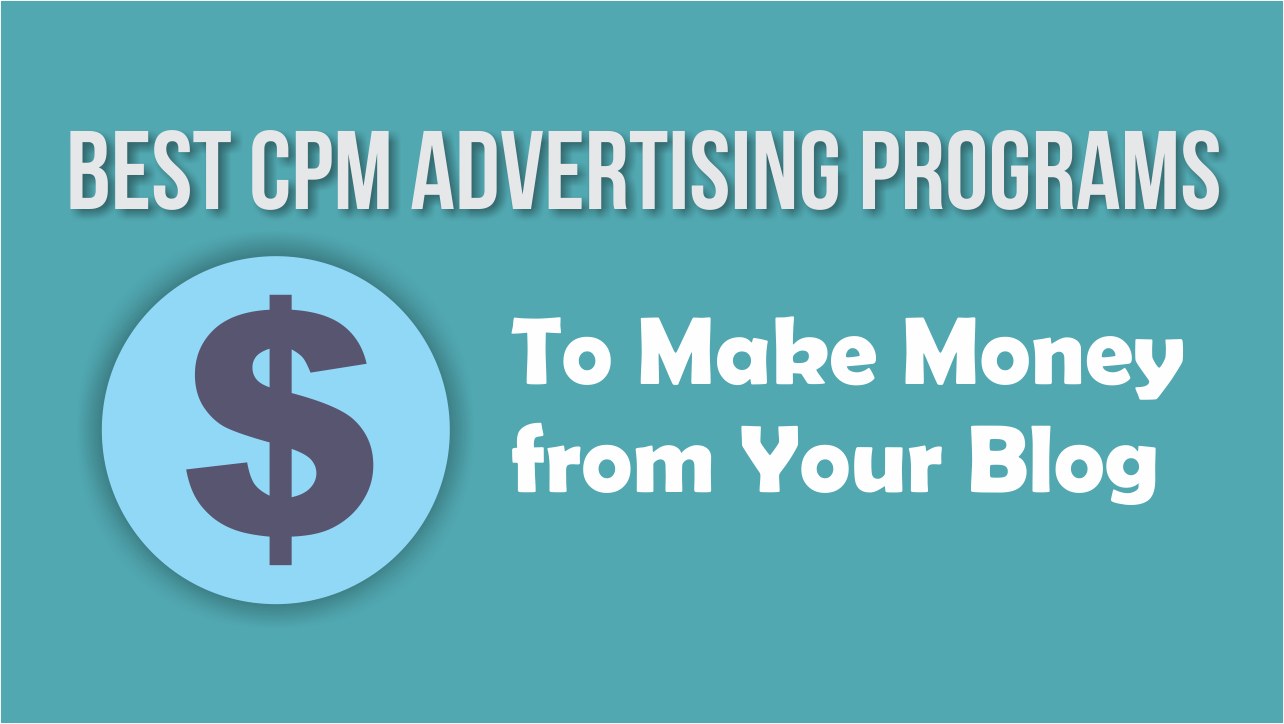 best cpm ad networks for blog earning